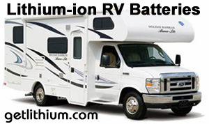 deep cycle lithium-ion batteries for Class A, B and C motorhomes, RV bus conersions, camping trailers and 5th wheel RV trailers